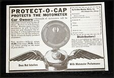 1921 OLD MAGAZINE PRINT AD, PROTECT-O-CAP, PROTECTS THE MOTOMETER, CAR OWNERS!