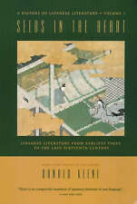 Seeds in the Heart: Japanese Literature from Earliest Times to the Late Sixteent