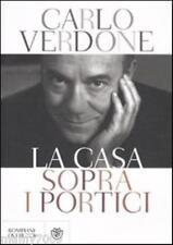 LA CASA SOPRA I PORTICI | CARLO VERDONE BOMPIANI VI° EDIZIONE 2012