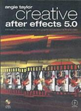Creative After Effects 5.0: animation, visual effects and motion graphics pro.