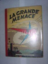 JACQUES MARTIN GUY LEFRANC LA GRANDE MENACE EO 1954