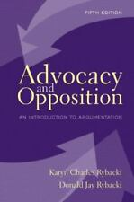 Advocacy and Opposition: An Introduction to Argumentation (5th Edition)
