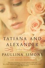 Tatiana and Alexander (Paperback or Softback)