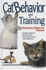 Cat Behavior and Training: Veterinary Advice for Owners LikeNew Book 0 Hard