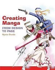 Creating Manga: From Design to Page by Ryuta Osada (Paperback, 2009)