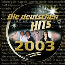 Die deutschen Hits 2003 Nena, Peter Schilling, Heinz Rudolf Kunze, Loop.. [2 CD]
