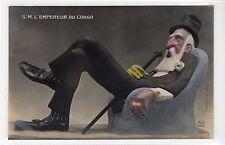 """""""S.M. L'EMPEREUR DU CONGO"""": Comic political postcard (C13758)"""
