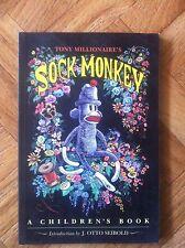 SOCK MONKEY A CHIDREN'S BOOK TONY MILLIONAIRE FINE (F14)