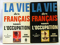 La vie des Français sous l'Occupation (2 tomes I/Les années grises, II/Les