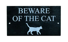 BEWARE OF THE CAT HOUSE DOOR SLATE GATE WALL PLAQUE SIGN