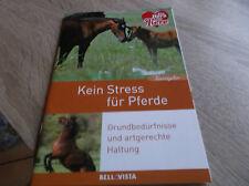Tierratgeber:Kein Stress für Pferde- Grundbedürfnisse und artgerechte Haltung