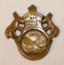 RARE 1904 St Louis Worlds Fair We Three Meet Worlds Fair MO Mule Political Pin