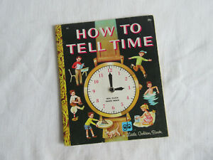 Vntg Little Golden Books #285 HOW TO TELL TIME w/ Movable Hands - 1971