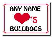 Love Heart Bulldogs Personalised Jumbo Magnet