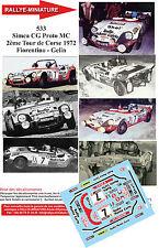 DECALS 1/32 REF 533 SIMCA CG PROTO MC FIORENTINO TOUR DE CORSE 1972 RALLYE RALLY