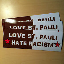3 x Love St. Pauli-Hate Racism Adesivo/Sticker Sankt Pauli Punk Antifa