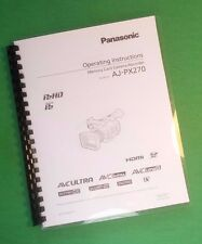 "Laser 8.5X11"" Panasonic Aj-Px270 Video Camera 217 Page Owners Manual Guide"