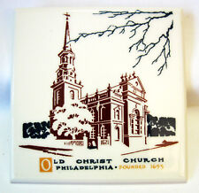 "OLD CHRIST CHURCH PHILADELPHIA 6"" Art Tile Hanging or Trivet American Olean Co"