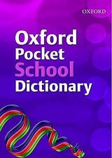 Oxford Pocket School Dictionary (2007) (Paperback) Excellent condition - as new