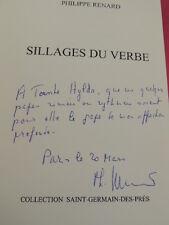 SILLAGES DU VERBE Philippe Renard avec envoi ! Tirage de tete n°29/50