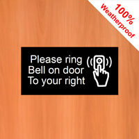 """Please ring Bell on door to your right sticker 9543 water & solvent resist 3""""x6"""""""
