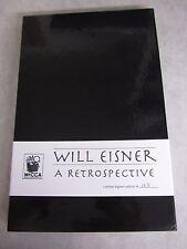 Will Eisner: A Retrospective ~ Limited & Signed Hardcover (2005) 165/500 ~ Mocca