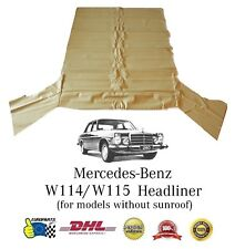Mercedes-Benz W115 Headliner Ceiling Cover Cream without Sunroof (DHL Express)
