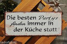 Blechschild, DIE BESTEN PARTYS FINDEN IMMER IN DER KÜCHE STATT! Hängeschild, NEU