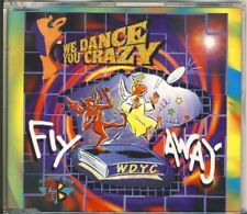 WE DANCE YOU CRAZY - fly away 4 trk MAXI CD 1997