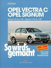 OPEL VECTRA C&Opel Signum Reparaturanleitung So wirds gemacht/Reparatur-Handbuch