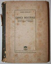 Libro d'epoca Chimica Industriale Argeo Angioiani 1946 editoriale cisalpino