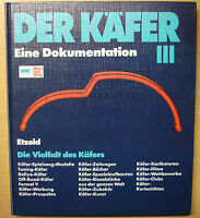 Der Käfer Band 3 Dokumentation Modelle Typen Geschichte Etzold Baureihen Buch