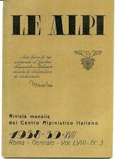 Le Alpi. Rivista mensile del Centro Alpinistico Italiano. 1938/43. il lotto