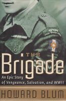 The Brigade: An Epic Story of Vengeance, Salvation.. (Jewish Combat Units WWII)