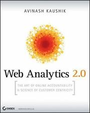 Web Analytics 2.0: The Art of Online Accountability and Science of Customer Cent