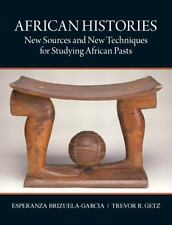 African Histories: New Sources and New Techniques for Studying African Pasts by