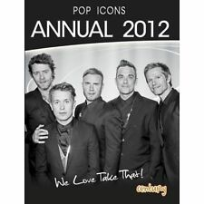 Pop Icons Annual 2012 We Love Take That, Mandy Archer | Hardcover Book | Very Go