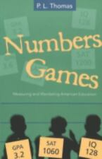 Numbers Games: Measuring and Mandating American Education (Counterpoints)
