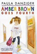 Amber Brown: Amber Brown Goes Fourth No. 3 by Paula Danziger (1996, Paperback)