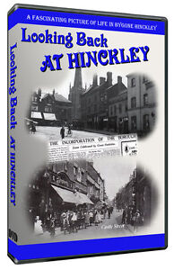 'Looking back at Hinckley' DVD Produced with The Hinckley Times