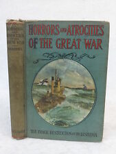 Logan Marshall  HORRORS AND ATROCITIES OF THE GREAT WAR c. 1915 HC