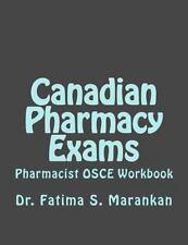 Canadian Pharmacy Exams - Pharmacist OSCE Workbook : Pharmacist OSCE Workbook...
