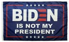 Biden is Not My President Flag 3x5 Nylon Quality Fade-Resistant 100D