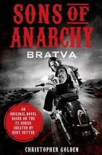 Sons of Anarchy: Bratva by Golden, Christopher, Sutter, Kurt in New