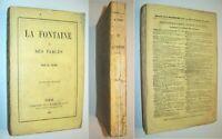 LA FONTAINE ETUDE DE SES FABLES 1861 L'homme Les personnages Le style H. TAINE