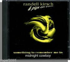 Randell Kirsch & Pigs on Corn - Something To Remember Me By (1992)- CD Single!