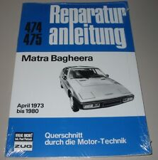 Guía de reparación matra Bagheera años de construcción de abril de 1973 hasta 1980 Bucheli nuevo!