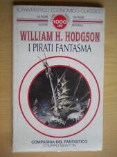 I pirati fantasmaHodgson William Newtonfantastico 14 fantasy fantascienza 224