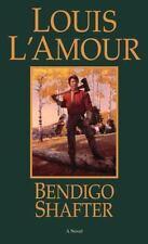 Bendigo Shafter: A Novel - Acceptable - L'Amour, Louis - Paperback