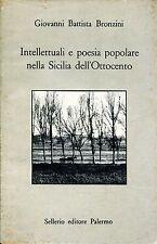 G. B.  Bronzini INTELLETTUALI E POESIA POPOLARE NELLA SICILIA DELL'OTTOCENTO